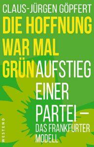 Claus-Jürgen Göpfert - Die Hoffnung war mal grün