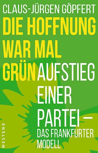 Claus-Jürgen Göpfert – Die Hoffnung war mal grün