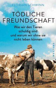 Florian Schwinn - Tödliche Freundschaft