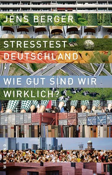 Jens Berger – Stresstest Deutschland
