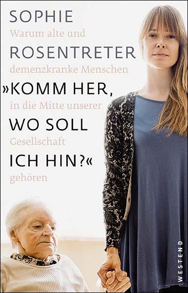 "Sophie Rosentreter – ""Komm her, wo soll ich hin?"""