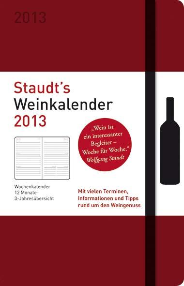 Wolfgang Staudt - Staudt's Weinkalender 2013
