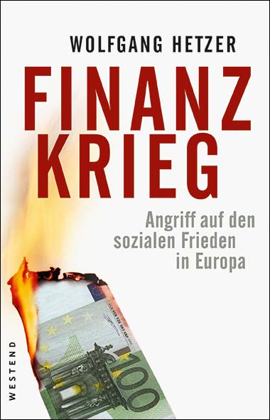 Wolfgang Hetzer - Finanzkrieg