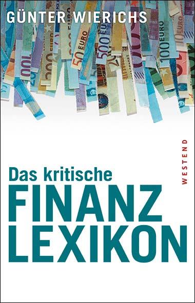 Günter Wierichs - Das kritische Finanzlexikon