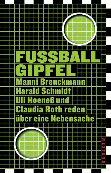 Manni Breuckmann, Harald Schmidt, Uli Hoeneß, Claudia Roth – Fu