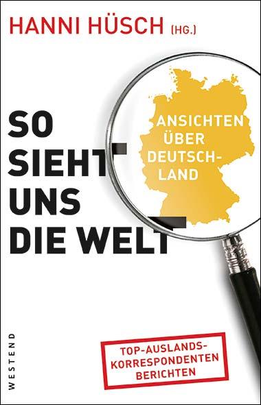Hanni Hüsch – So sieht uns die Welt