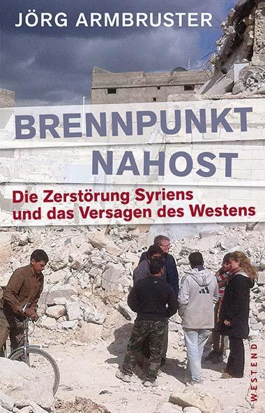 Jörg Armbruster – Brennpunkt Nahost