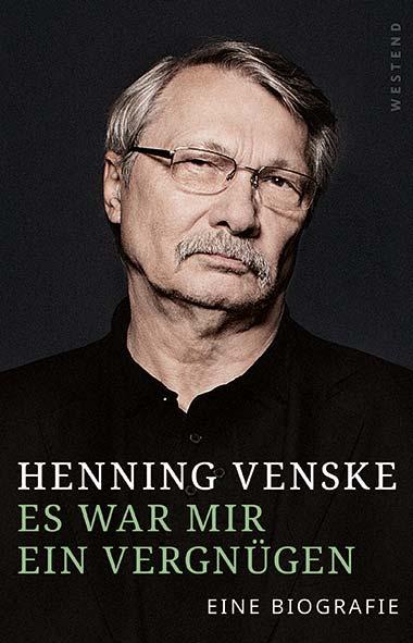 Henning Venske – Es war mir ein Vergnügen