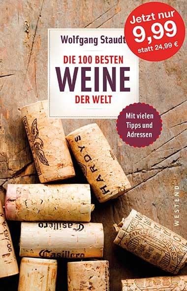 Wolfgang Staudt – Die 100 besten Weine der Welt