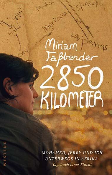 Miriam Faßbender – 2850 Kilometer