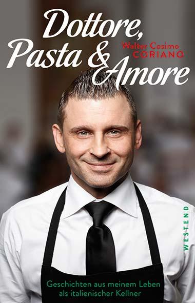 Walter Cosimo Coriano – Dottore, Pasta & Amore