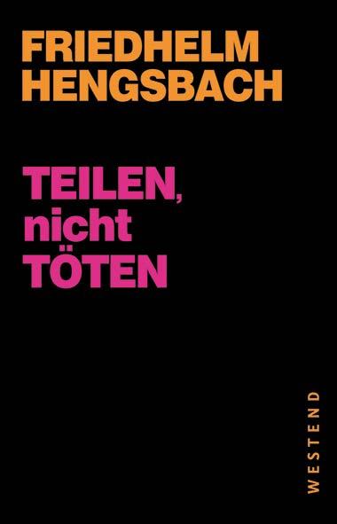 Friedhelm Hengsbach – Teilen, nicht töten