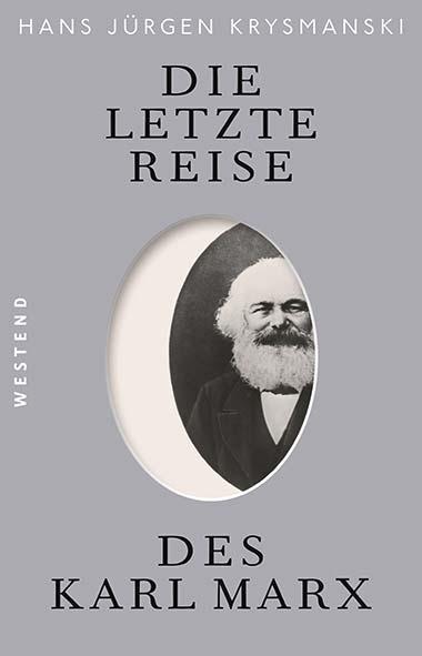 Hans Jürgen Krysmanski - Die letzte Reise des Karl Marx