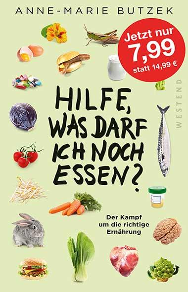 Anne-Marie Butzek – Hilfe, was darf ich noch essen?