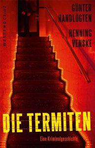Günter Handlögten, Henning Venske – Die Termiten