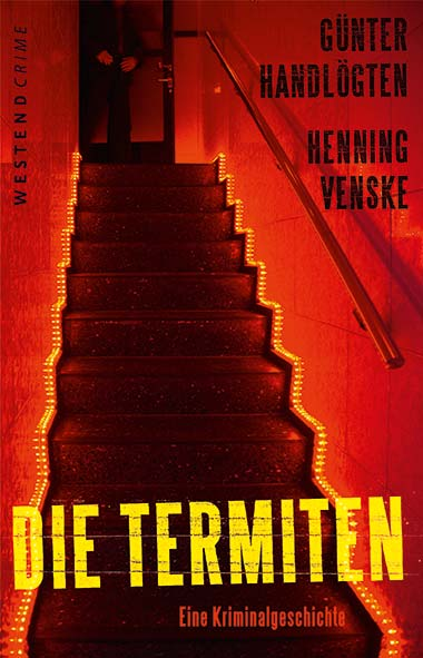 Günter Handlögten, Henning Venske – Die Termiten
