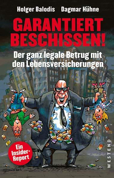 Holger Balodis, Dagmar Hühne – Garantiert beschissen!