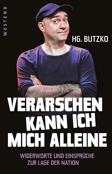 HG. Butzko – Verarschen kann ich mich alleine