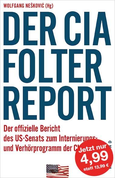 Wolfgang Neskovic - Der CIA-Folterreport