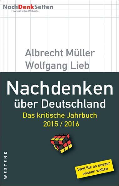 Albrecht Müller, Wolfgang Lieb – Nachdenken über Deutschland 2