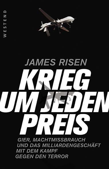 James Risen – Krieg um jeden Preis