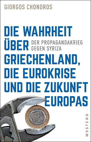 Giorgos Chondros – Die Wahrheit über Griechenland, die Eurokris