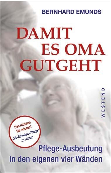 Bernhard Emunds – Damit es Oma gutgeht