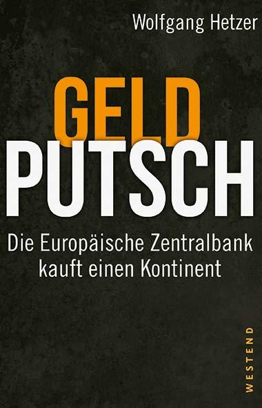 Wolfgang Hetzer – Geldputsch
