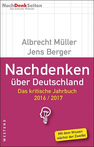 Albrecht Müller, Jens Berger - Nachdenken über Deutschland 201