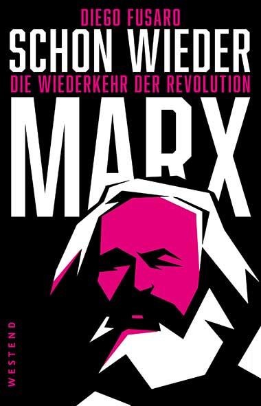 Diego Fusaro – Schon wieder Marx