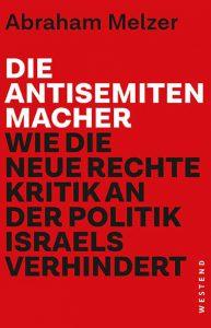 Abraham Melzer – Die Antisemitenmacher