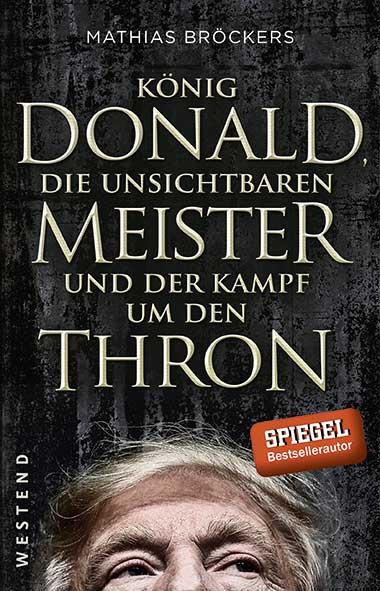 Mathias Bröckers – König Donald, die unsichtbaren Meister un