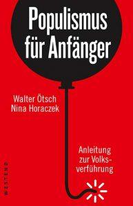Walter Ötsch, Nina Horaczek –Populismus für Anfänger