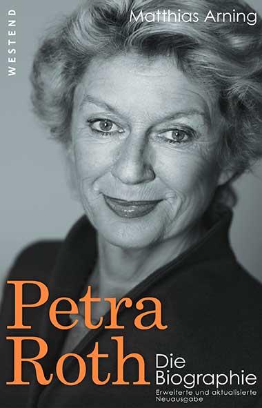 Matthias Arning – Petra Roth. Die Biographie
