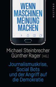Michael Steinbrecher, Günther Rager_ Wenn Maschinen Meinung mac