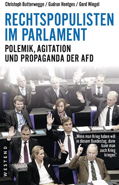 Butterwegge, Hentges, Wiegel - Rechtspopulisten im Parlament