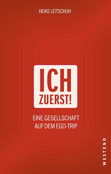 Cover Heike Leitschuh - Ich zuerst!