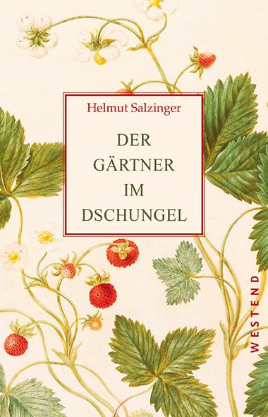 Salzinger - Der Gärtner im Dschungel