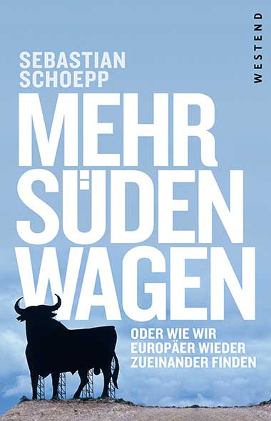 Sebastian Schoepp – Mehr Süden wagen