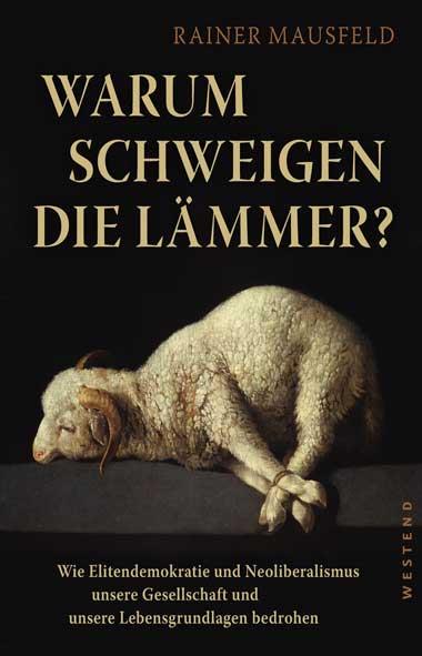 Cover Rainer Mausfeld - Warum schweigen die Lämmer?