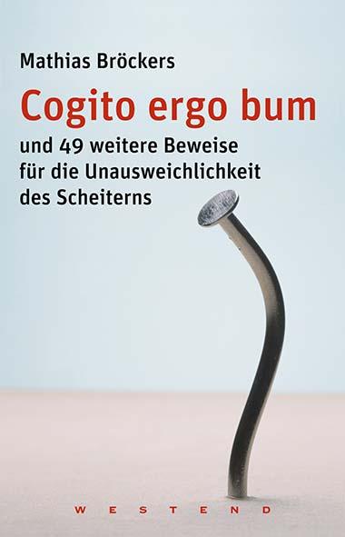 Mathias Bröckers - Cogito ergo bum
