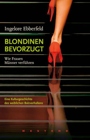Ingelore Ebberfeld – Blondinen bevorzugt