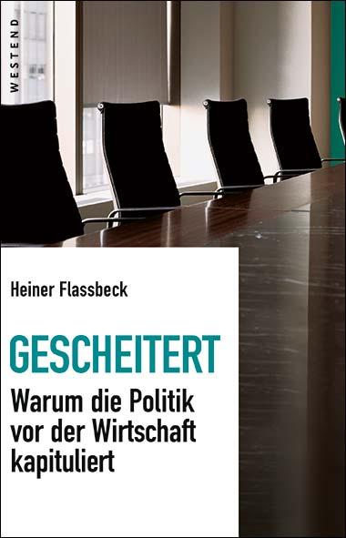 Heiner Flassbeck – Gescheitert