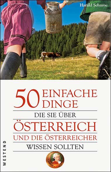 Harald Schume – 50 einfache Dinge, die sie über Österreich und