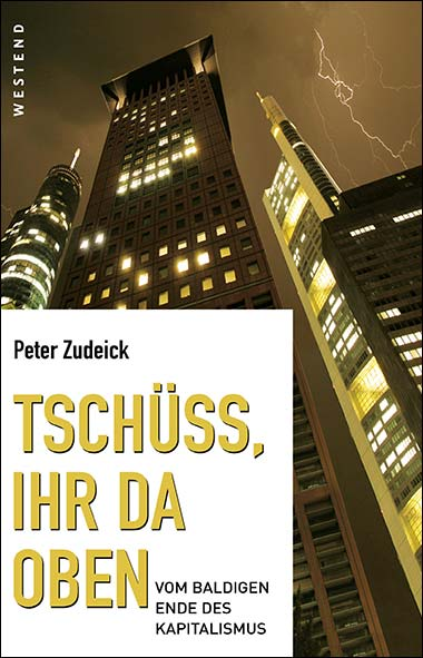 Peter Zudeick - Tschüss, ihr da oben