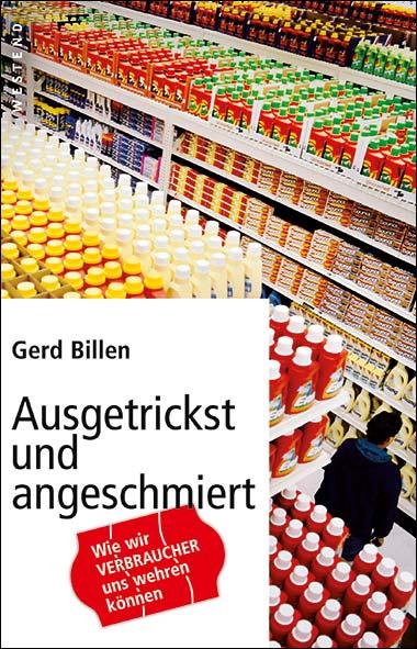 Gerd Billen – Ausgetrickst und angeschmiert