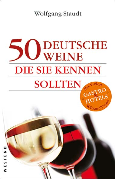 Wolfgang Staudt – 50 deutsche Weine die Sie kennen sollten