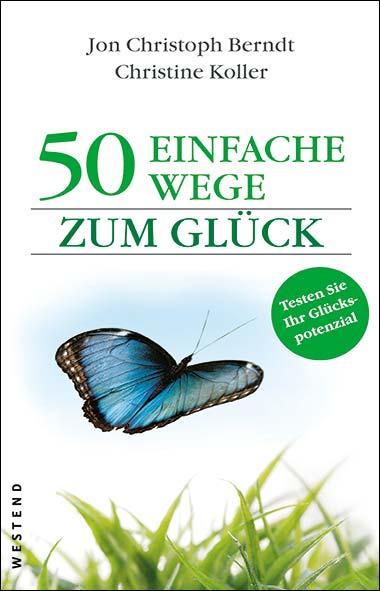 Jon Christoph Berndt, Christine Koller – 50 einfache Wege zum Gl