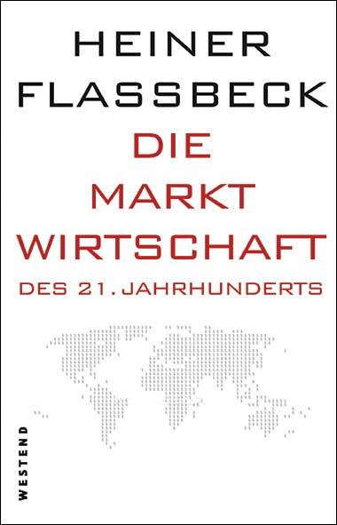 Heiner Flassbeck – Die Marktwirtschaft des 21. Jahrhunderts