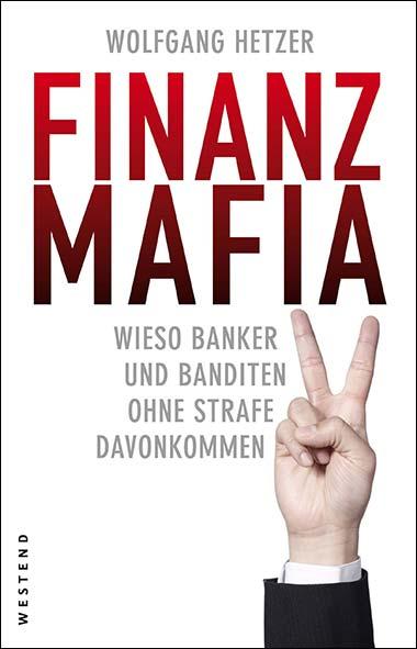 Wolfgang Hetzer – Finanzmafia